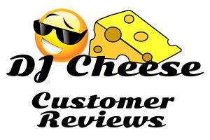 DJ Cheese Customer Reviews